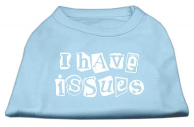 Mirage Pet I Have Issues Screen Printed 20'' Dog Sleeveless Shirt Baby Blue XXXLarge