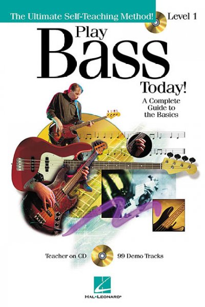 Play Bass Today: A Complete Guide to the Basics - Level 1 (The Ultimate Self-Teaching Method)